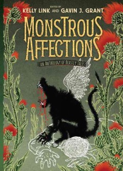 Monstrous-Affections:-An-Anthology-of-Beastly-Tales.