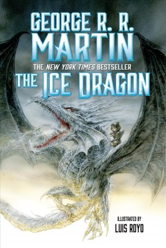 """""""The Ice Dragon"""" by George R.R. Martin book cover"""