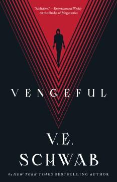 Vengeful-/-V.E.-Schwab.