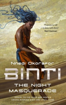 Binti : the night masquerade