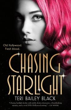 Chasing-starlight-/-Teri-Bailey-Black.