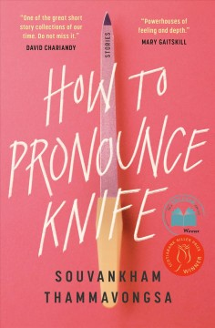 How-to-pronounce-knife-:-stories-/-Souvankham-Thammavongsa.