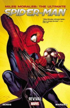 Miles Morales: the ultimate Spider-Man : Vol. 1 Revival