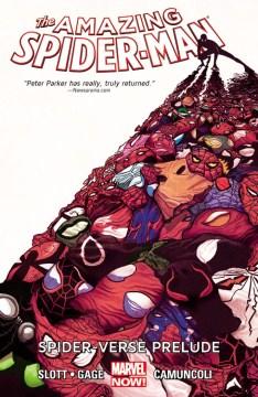 The amazing Spider-Man : Spider-Verse Prelude