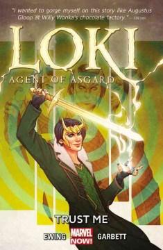 Loki, agent of Asgard : Trust Me Vol. 1, Trust me
