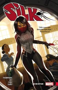 Silk : Vol. 1 Sinister