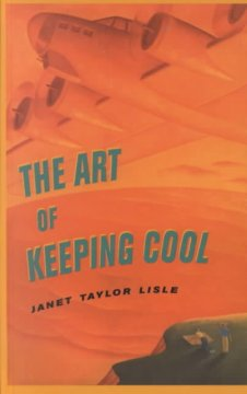 The Art of Keeping Cool by Janet Taylor Lisle book cover.