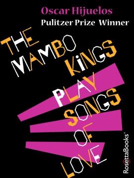 The-mambo-kings-play-songs-of-love-[electronic-resource].-Oscar-Hijuelos.