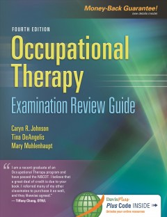 Occupational-therapy-:-examination-review-guide-Caryn-R.-Johnson,-Tina-DeAngelis,-Mary-Muhlenhaupt.