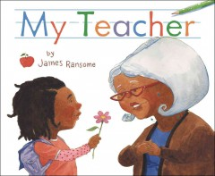 My-teacher-/-by-James-Ransome.