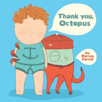 Thank-you,-Octopus-/-Darren-Farrell.
