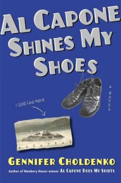 Al Capone Shines My Shoes by Gennifer Choldenko book cover