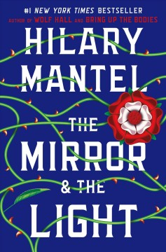 The-mirror-&-the-light-/-Hilary-Mantel.