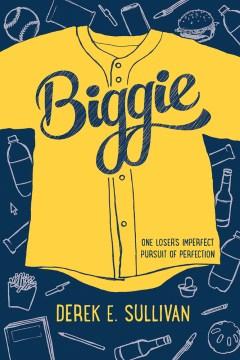 Biggie by Derek E. Sullivan book cover