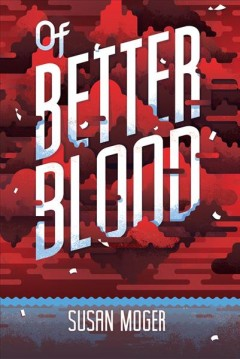 """Cover of """"Of Better Blood"""""""