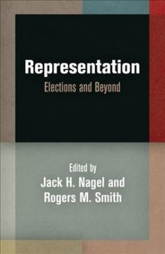Representation-:-Elections-and-Beyond