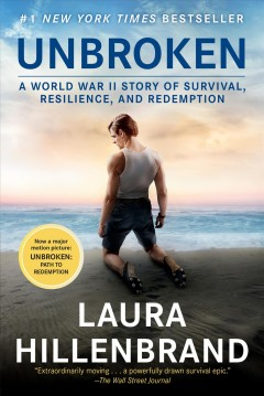 Unbroken-:-a-World-War-II-story-of-survival,-resilience,-and-redemption-/-Laura-Hillenbrand.