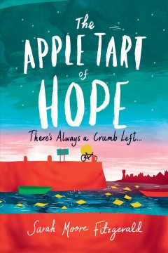 """""""The Apple Tart of Hope"""" by Sarah Moore Fitzgerald book cover"""