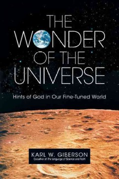 The-wonder-of-the-universe-:-hints-of-God-in-our-fine-tuned-world