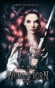 No Man of Woman Born (Available on Hoopla)