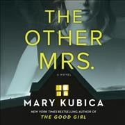 The-other-Mrs.-[compact-disc]-/-Mary-Kubica.