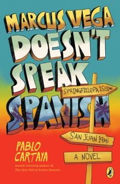"""Cover of """"Marcus Vega doesn't Speak Spanish"""""""
