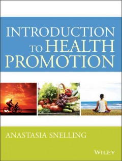 Introduction-to-health-promotion-Anastasia-Snelling,-editor.