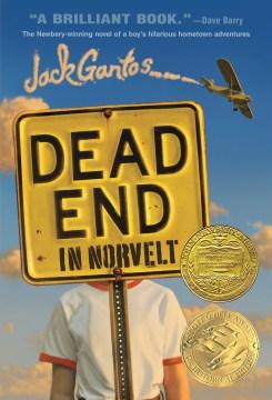 Dead End by Jack Gantos book cover.