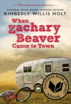 When Zachary Beaver Came to Town by Kimberly Willis Holt book cover.