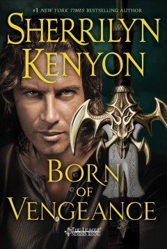 15. Born of Vengeance