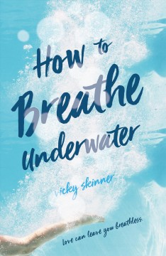 How to Breathe Underwater by Vicky Skinner book cover