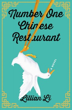 Number one Chinese restaurant : a novel (Available on Overdrive)