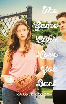 The Game Can't Love You Back by Karole Cozzo book cover