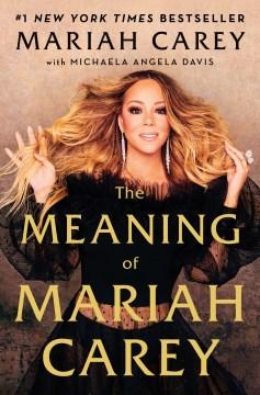 The-meaning-of-Mariah-Carey-/-Mariah-Carey-with-Michaela-Angela-Davis.