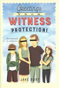 Greetings From the Witness Protection by Jake Burt book cover.