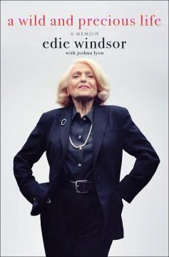 A wild and precious life : a memoir