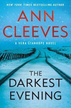 The-darkest-evening-/-Ann-Cleeves.