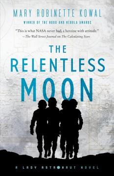 The-relentless-moon-/-Mary-Robinette-Kowal.