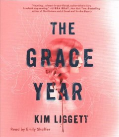 The-grace-year-[compact-disc]-/-Kim-Liggett.