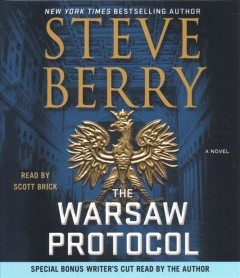 The-Warsaw-Protocol-[compact-disc]-:-a-novel-/-Steve-Berry.
