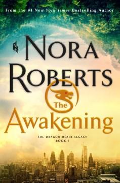 The-awakening-/-Nora-Roberts.