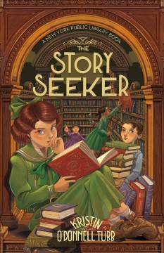 The-story-seeker-/-Kristin-O'Donnell-Tubb-;-with-illustrations-by-Iacopo-Bruno.