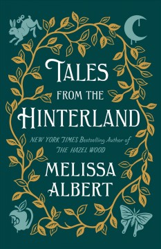 Tales-from-the-Hinterland-/-Althea-Proserpine-;-collected-by-Melissa-Albert-;-illustrated-by-Jim-Tierney.
