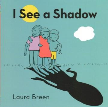 I-see-a-shadow-/-Laura-Breen.
