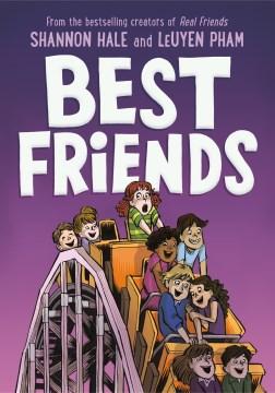 Best-friends-/-Shannon-Hale-;-artwork-by-LeUyen-Pham.