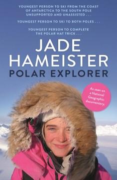 Polar-explorer-/-Jade-Hameister.