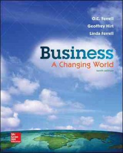 Business-:-a-changing-world-/-O.C.-Ferrell,-Geoffrey-Hirt,-Linda-Ferrell.