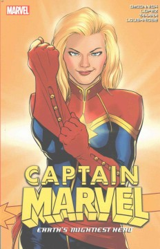 Captain Marvel Earth's Mightiest Hero Vol. 3