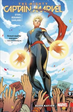 The mighty Captain Marvel, Vol. 1 : alien nation