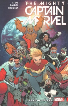 The mighty Captain Marvel, Vol. 2 : band of sisters
